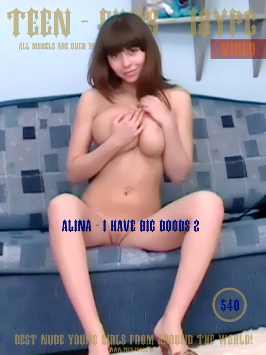 Alina - I have big boobs 2 - TeenFuns Video v049