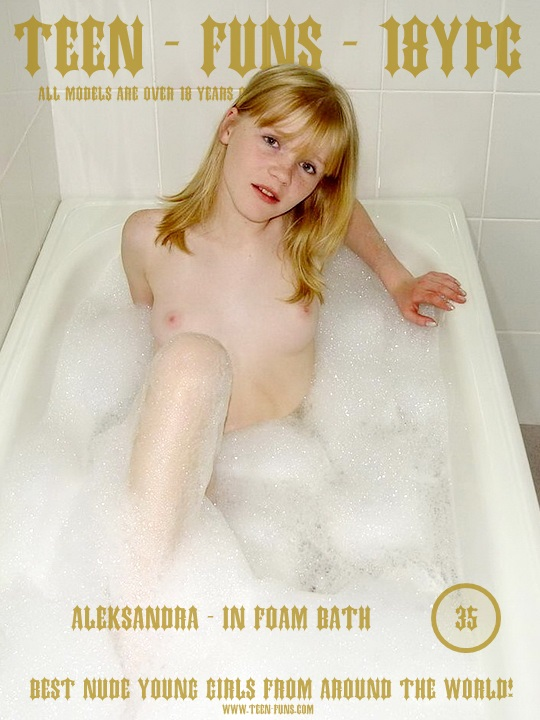 Aleksandra - In foam bath - Teenfuns 426